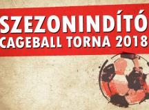 SZEZONINDÍTÓ Cageball Torna 2018