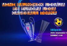 MINI BAJNOKOK LIGÁJA (és Európa Liga) Torna 2020